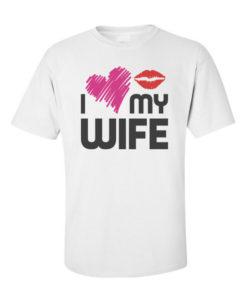 i love my wife white