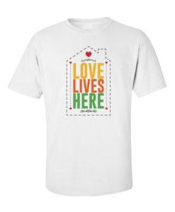 Love Lives Here White