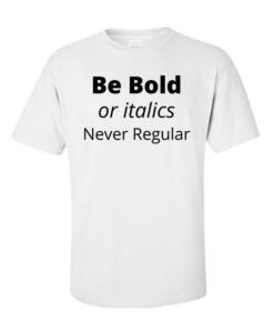 be bold white