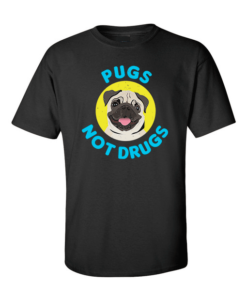 pugs not drugs black