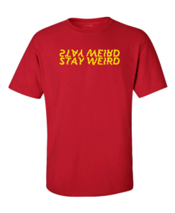 stay weird red